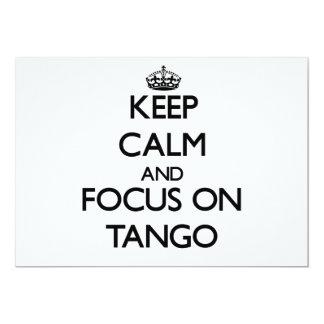 Keep Calm and focus on Tango Custom Invitation