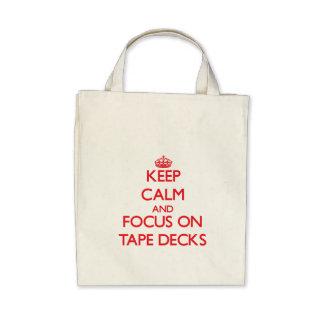 Keep Calm and focus on Tape Decks Canvas Bags