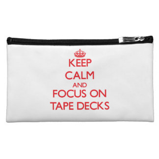 Keep Calm and focus on Tape Decks Cosmetic Bag