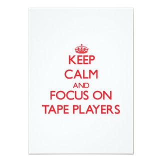 Keep Calm and focus on Tape Players 13 Cm X 18 Cm Invitation Card