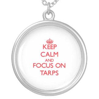 Keep Calm and focus on Tarps Pendant