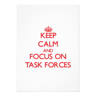 Keep Calm and focus on Task Forces Personalized Announcement