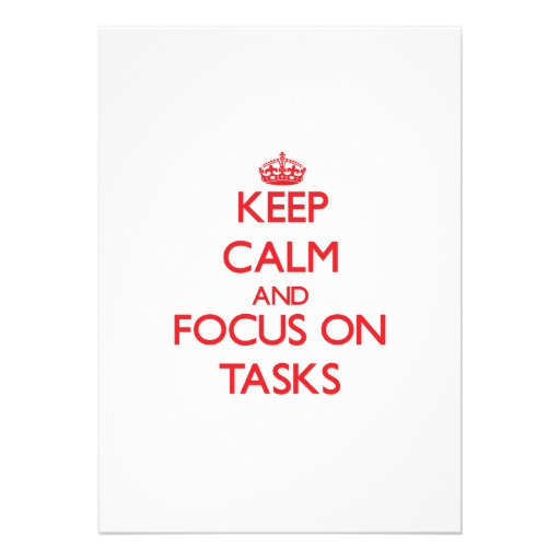 Keep Calm and focus on Tasks Personalized Invite