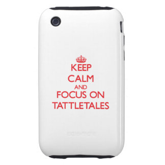 Keep Calm and focus on Tattletales Tough iPhone 3 Cover