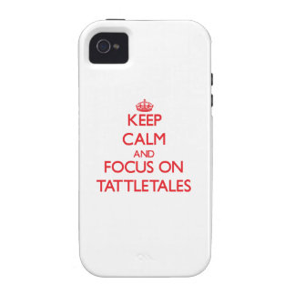 Keep Calm and focus on Tattletales iPhone 4 Case