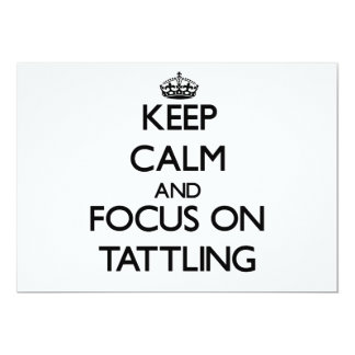 Keep Calm and focus on Tattling Personalized Announcement