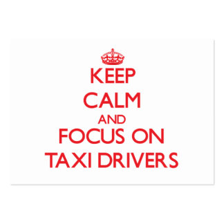 Keep Calm and focus on Taxi Drivers Business Card Template