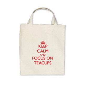 Keep Calm and focus on Teacups Canvas Bag