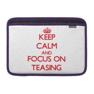 Keep Calm and focus on Teasing MacBook Sleeves