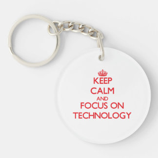 Keep Calm and focus on Technology Single-Sided Round Acrylic Key Ring