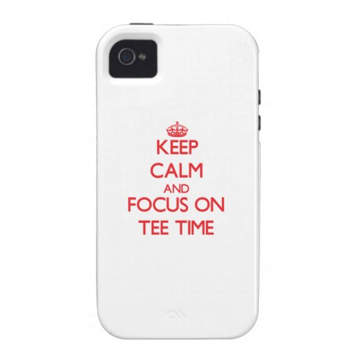 Keep Calm and focus on Tee Time Case-Mate iPhone 4 Case
