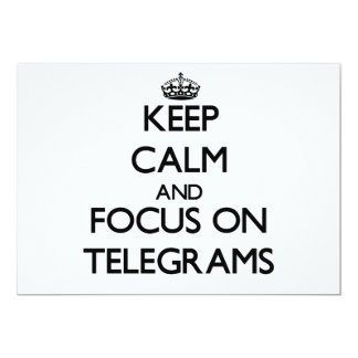 Keep Calm and focus on Telegrams Personalized Invites