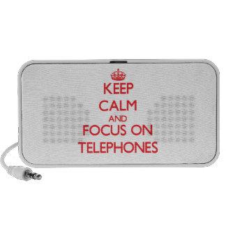 Keep Calm and focus on Telephones Speakers