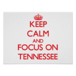 Keep Calm and focus on Tennessee