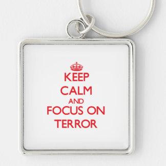 Keep Calm and focus on Terror Keychains