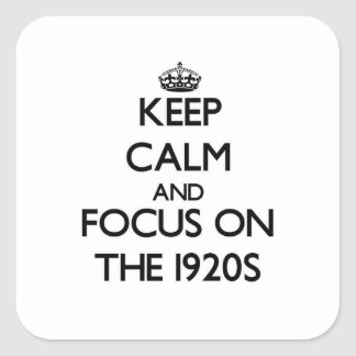 Keep Calm and focus on The 1920S Sticker