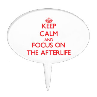 Keep calm and focus on THE AFTERLIFE Cake Toppers