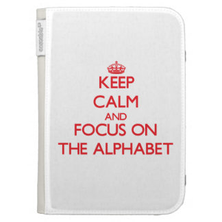 Keep calm and focus on THE ALPHABET Kindle Keyboard Case