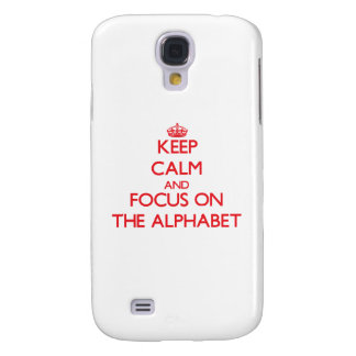 Keep calm and focus on THE ALPHABET HTC Vivid Cover