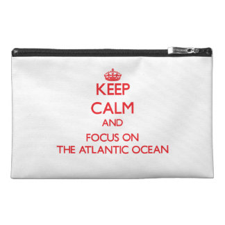 Keep calm and focus on THE ATLANTIC OCEAN Travel Accessories Bag