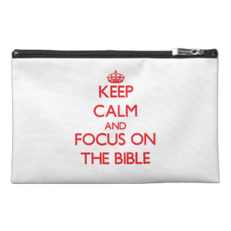 Keep Calm and focus on The Bible Travel Accessory Bag