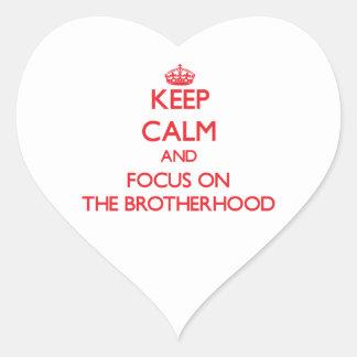 Keep Calm and focus on The Brotherhood Heart Sticker
