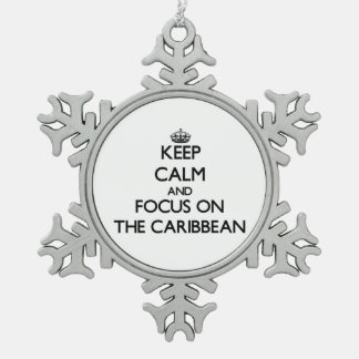 Keep Calm and focus on The Caribbean Ornaments