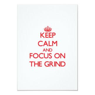 Keep Calm and focus on The Grind 9 Cm X 13 Cm Invitation Card