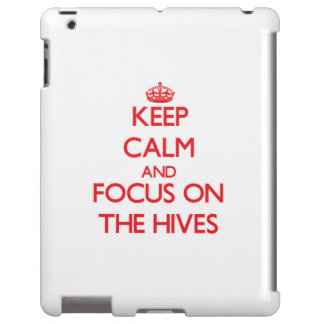 Keep Calm and focus on The Hives