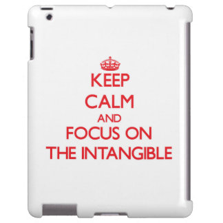 Keep Calm and focus on The Intangible