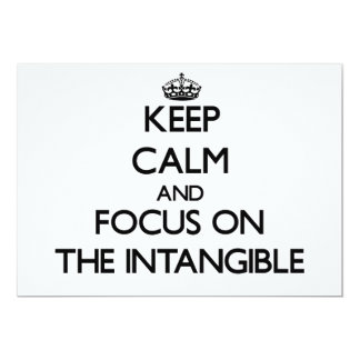 Keep Calm and focus on The Intangible Personalized Invites