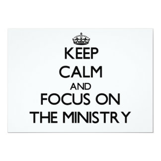 Keep Calm and focus on The Ministry Custom Invitation