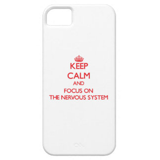 Keep Calm and focus on The Nervous System iPhone 5 Cases