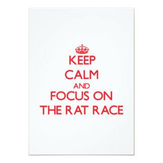 Keep Calm and focus on The Rat Race 13 Cm X 18 Cm Invitation Card