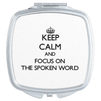 Keep Calm and focus on The Spoken Word Vanity Mirrors