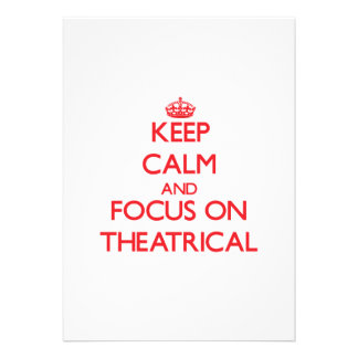 Keep Calm and focus on Theatrical Personalized Announcement
