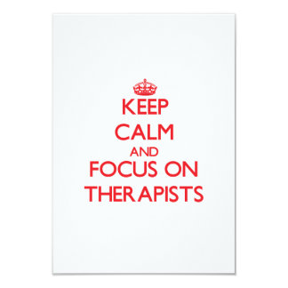 Keep Calm and focus on Therapists 3.5x5 Paper Invitation Card