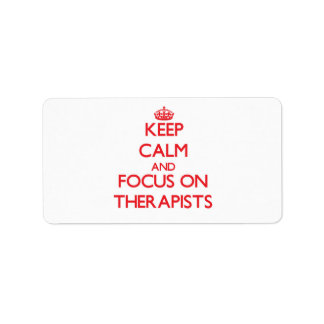 Keep Calm and focus on Therapists Address Label