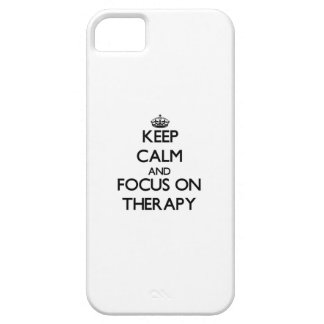 Keep Calm and focus on Therapy iPhone 5 Cases