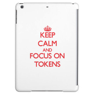 Keep Calm and focus on Tokens Case For iPad Air