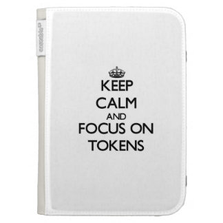 Keep Calm and focus on Tokens Kindle Folio Cases