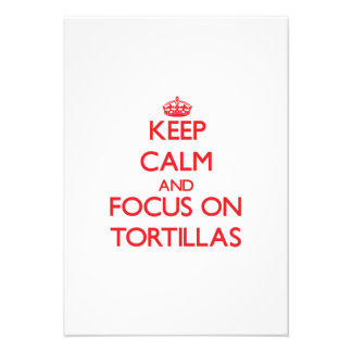 Keep Calm and focus on Tortillas Announcement