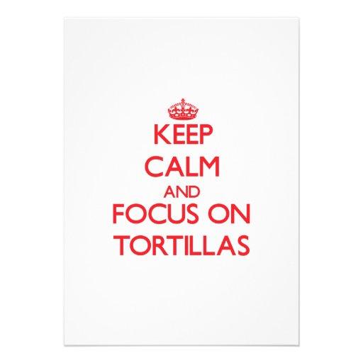 Keep Calm and focus on Tortillas Custom Invitations