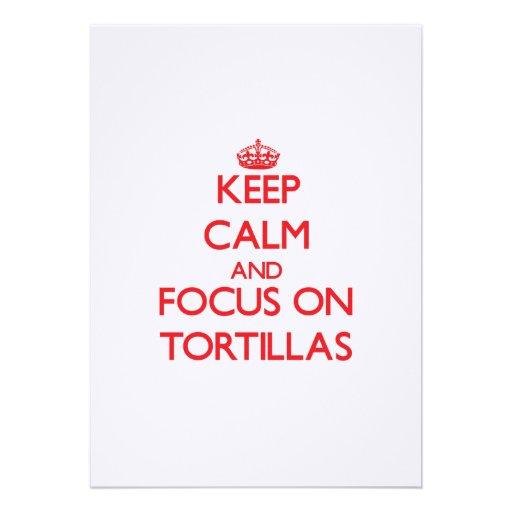 Keep Calm and focus on Tortillas Custom Announcements