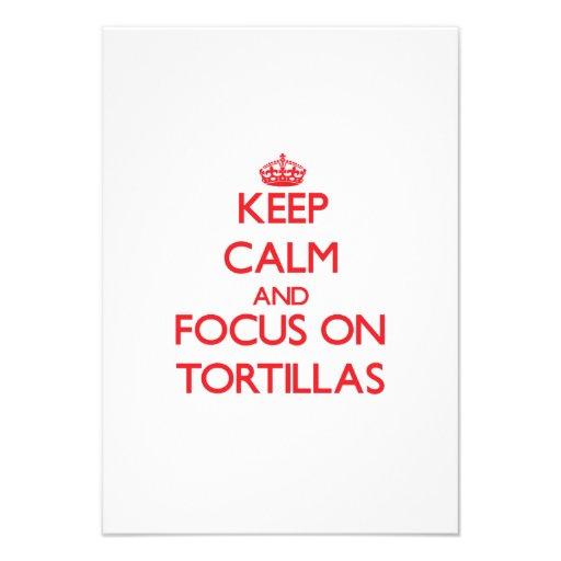 Keep Calm and focus on Tortillas Announcement