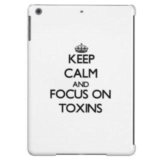 Keep Calm and focus on Toxins iPad Air Case