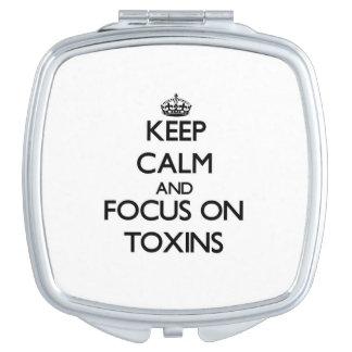 Keep Calm and focus on Toxins Vanity Mirrors