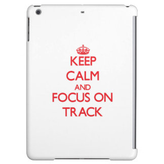 Keep Calm and focus on Track iPad Air Covers
