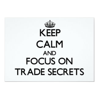 Keep Calm and focus on Trade Secrets Personalized Invites