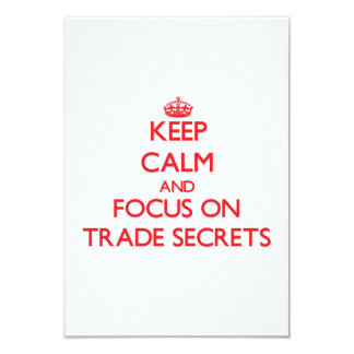 Keep Calm and focus on Trade Secrets Personalized Invite